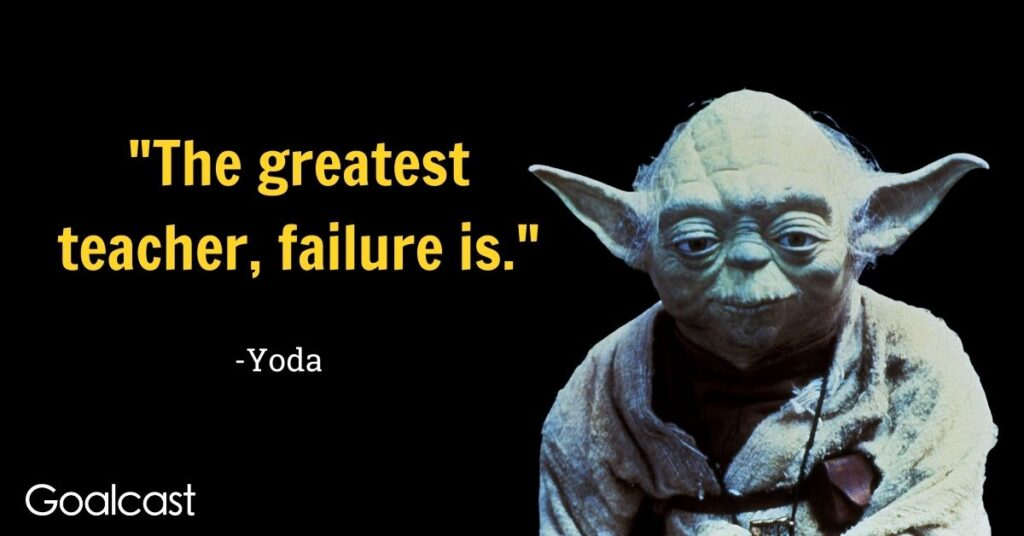 Yoda quotes on failure